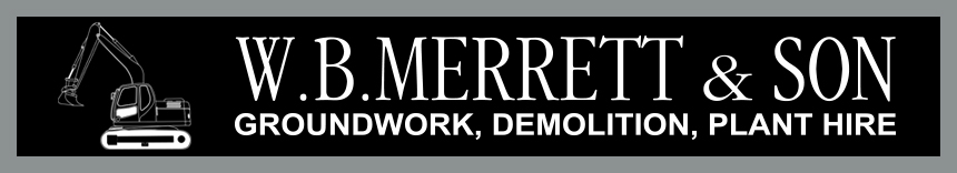 W B Merrett Groundworks, Plant Hire and Demolition in Surrey and South London